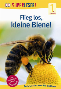 Coverbild SUPERLESER! Flieg los, kleine Biene!, 9783831032433
