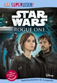 Coverbild SUPERLESER! Star Wars Rogue One™, 9783831032488