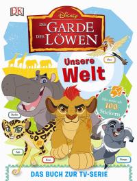 Coverbild Disney Die Garde der Löwen von Shari Last, 9783831032556