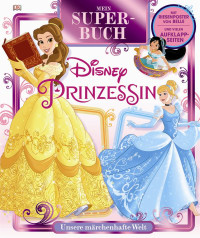 Coverbild Mein Superbuch Disney Prinzessin von Eleanor Rose, 9783831032563
