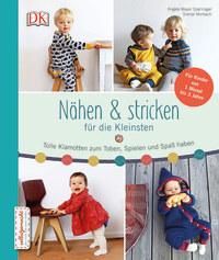 Coverbild Nähen & stricken für die Kleinsten von Svenja Morbach, Angela Mayer-Spannagel, 9783831032648