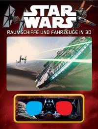 Coverbild Star Wars™ Raumschiffe und Fahrzeuge in 3D, 9783831032792