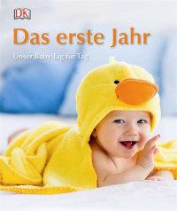 Coverbild Das erste Jahr von Ilona Bedefy, 9783831032808