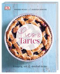 Coverbild Pies & Tartes von Phoebe Wood, Kirsten Jenkins, 9783831032822