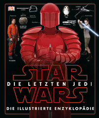 Coverbild Star Wars™ Die letzten Jedi. Die illustrierte Enzyklopädie, 9783831032952
