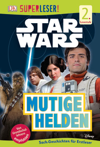 Coverbild SUPERLESER! Star Wars™ Mutige Helden von Shari Last, 9783831033102