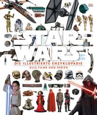 Coverbild Star Wars™ Die illustrierte Enzyklopädie von Adam Bray, Cole Horton, Tricia Barr, 9783831033171