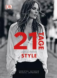 Coverbild 21 Tage zum perfekten Style von Christel Vatasso, Pascal Loperena, 9783831033263