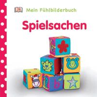 Coverbild Mein Fühlbilderbuch. Spielsachen, 9783831033553