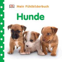 Coverbild Mein Fühlbilderbuch. Hunde, 9783831033560