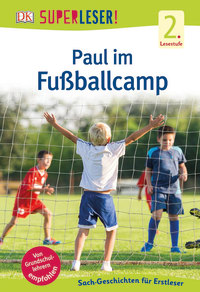 Coverbild SUPERLESER! Paul im Fußballcamp, 9783831033706
