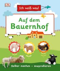 Coverbild Ich weiß was! Auf dem Bauernhof, 9783831033768