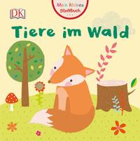 Coverbild Mein kleines Stoffbuch. Tiere im Wald, 9783831033775