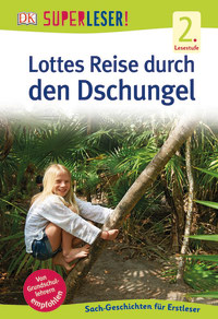 Coverbild SUPERLESER! Lottes Reise durch den Dschungel, 9783831033799