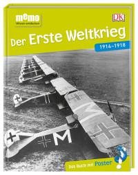 Coverbild memo Wissen entdecken. Der Erste Weltkrieg, 9783831033898