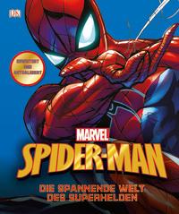 Coverbild MARVEL Spider-Man Die spannende Welt des Superhelden von Matthew K. Manning, 9783831034277