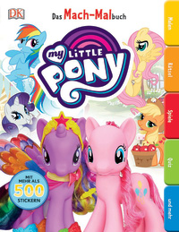Coverbild Das Mach-Malbuch. My Little Pony, 9783831034307