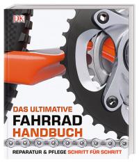 Coverbild Das ultimative Fahrrad-Handbuch von Claire Beaumont, Ben Spurrier, 9783831034390