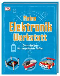 Coverbild Meine Elektronik-Werkstatt von Mike Warren, 9783831034611