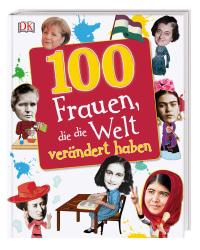 Coverbild 100 Frauen, die die Welt verändert haben, 9783831034628