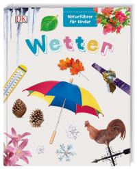 Coverbild Naturführer für Kinder. Wetter, 9783831034697