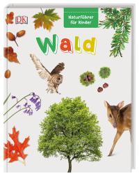 Coverbild Naturführer für Kinder. Wald, 9783831034703
