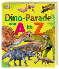 Coverbild Dino-Parade von A bis Z, 9783831034741