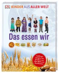 Coverbild Kinder aus aller Welt. Das essen wir, 9783831034765