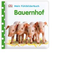 Coverbild Mein Fühlbilderbuch. Bauernhof von Franziska Jaekel, 9783831034895