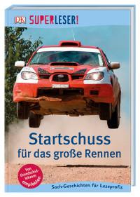 Coverbild SUPERLESER! Startschuss für das große Rennen, 9783831034932