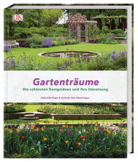 Coverbild Gartenträume von Gabriella Pape, Isabelle Van Groeningen, 9783831034949