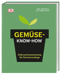 Coverbild Gemüse-Know-how von Paul Matson, Lucy Anna Scott, 9783831034956