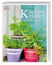 Coverbild Küchenkräuter anbauen und genießen von Jeff Cox, Marie-Pierre Moine, 9783831035014
