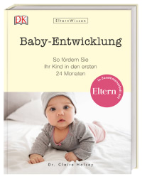 Coverbild Eltern-Wissen. Baby-Entwicklung von Claire Halsey, 9783831035045