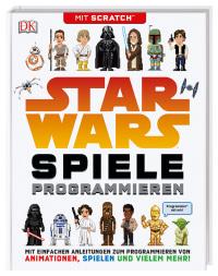Coverbild Star Wars™ Spiele programmieren von Jon Woodcock, 9783831035120