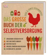 Coverbild Das große Buch der Selbstversorgung von Dick Strawbridge, James Strawbridge, 9783831035236