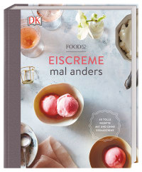 Coverbild Eiscreme mal anders von Food52, 9783831035274