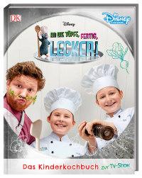 Coverbild Disney An die Töpfe, fertig, lecker!, 9783831035298