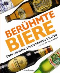 Coverbild Berühmte Biere von Tim Hampson, 9783831091126