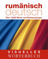 Coverbild Visuelles Wörterbuch Rumänisch-Deutsch, 9783831091195