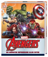 Coverbild MARVEL Avengers Die größten Superhelden aller Zeiten von Alan Cowsill, Scott Beatty, Alastair Dougal, 9783831035137