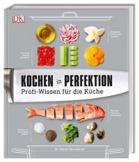 Coverbild Kochen in Perfektion von Dr. Stuart Farrimond, 9783831034543