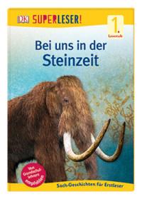 Coverbild SUPERLESER! Bei uns in der Steinzeit, 9783831035809