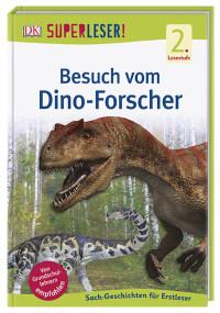 Coverbild SUPERLESER! Besuch vom Dino-Forscher, 9783831035816