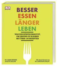 Coverbild Besser essen, länger leben von Dr. Sarah Brewer, Juliette Kellow, 9783831035892