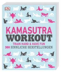 💑 Kamasutra Workout: Train hard have fun