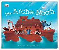 Coverbild Die Arche Noah von Giuseppe di Lernia, 9783831036295