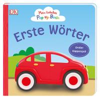 Coverbild Mein liebstes Pop-up-Buch. Erste Wörter von Sandra Grimm, 9783831036349