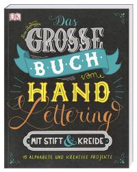 Coverbild Das große Buch vom Handlettering mit Stift & Kreide von Dina Rodriguez, 9783831036363