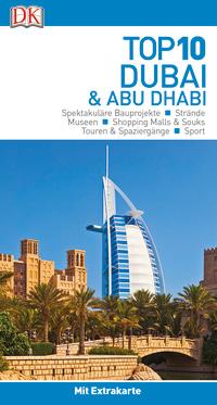 Coverbild Top 10 Reiseführer Dubai & Abu Dhabi, 9783734205729